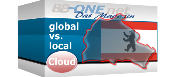 Lokale Cloud Services z. B: mit Serverstandort Berlin haben Vorteile