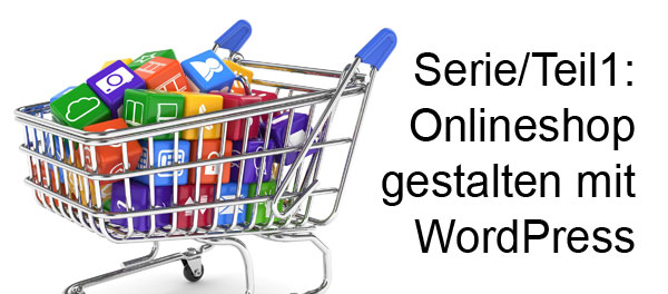 Onlineshop Gestaltung mit WordPress WooCommerce Germanized