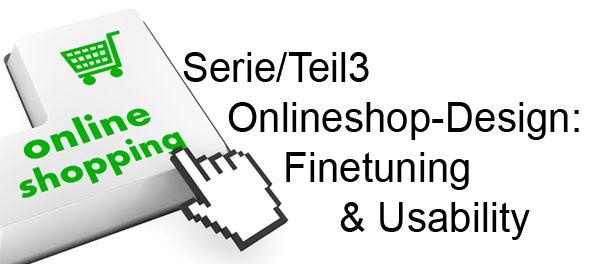 Onlineshop Gestaltung Finetuning und Usability