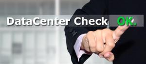 DataCenter Check zur Überprüfung von Leistungen und Qualität