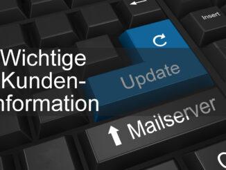 Kundeninformation zu Mailserver-Updates